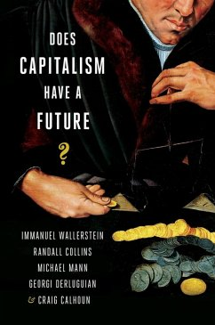 Does Capitalism Have a Future? (eBook, ePUB)