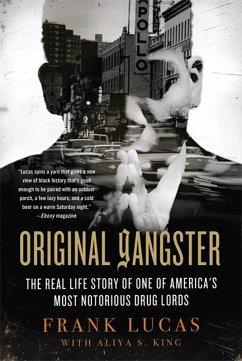 Original Gangster (eBook, ePUB) - Lucas, Frank; King, Aliya S.