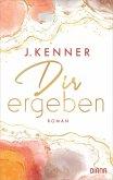 Dir ergeben / Stark Bd.2 (eBook, ePUB)