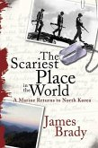 The Scariest Place in the World (eBook, ePUB)