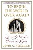 To Begin the World Over Again (eBook, ePUB)