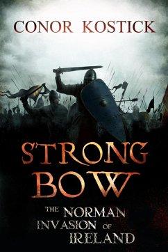 Strongbow (eBook, ePUB) - Kostick, Conor