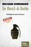 Der Mensch als Bombe (eBook, ePUB)