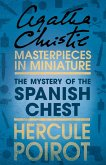 The Mystery of the Spanish Chest: A Hercule Poirot Short Story (eBook, ePUB)