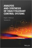 Analysis and Synthesis of Fault-Tolerant Control Systems (eBook, ePUB)