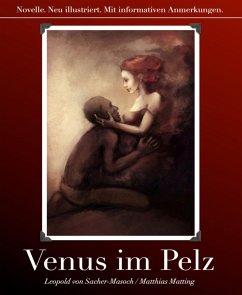 Venus im Pelz (eBook, ePUB) - Matting, Matthias; Sacher-Masoch, Leopold von