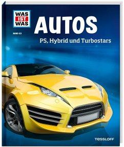 Autos / Was ist was Bd.53 - Flessner, Bernd
