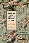 When You Were a Tadpole and I Was a Fish (eBook, ePUB)
