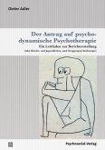 Der Antrag auf psychodynamische Psychotherapie (eBook, PDF)