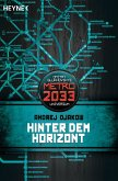 Hinter dem Horizont / Metro 2033 Universum Bd.7 (eBook, ePUB)