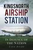 Kingsnorth Airship Station (eBook, ePUB)