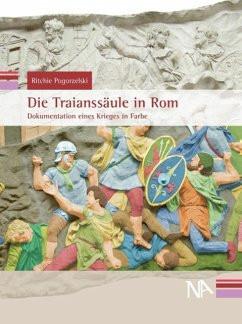 Die Traianssäule in Rom (eBook, PDF) - Pogorzelski, Ritchie