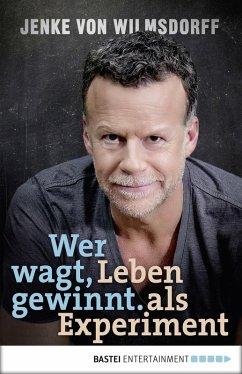 Wer wagt, gewinnt (eBook, ePUB) - Wilmsdorff, Jenke von
