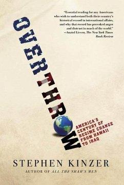 Overthrow (eBook, ePUB) - Kinzer, Stephen