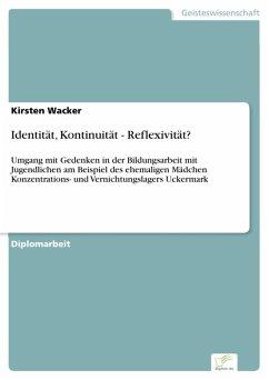 Identität, Kontinuität - Reflexivität? (eBook, PDF) - Wacker, Kirsten