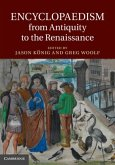 Encyclopaedism from Antiquity to the Renaissance (eBook, PDF)