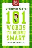 Grammar Girl's 101 Words to Sound Smart (eBook, ePUB)