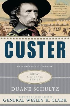 Custer: Lessons in Leadership (eBook, ePUB) - Schultz, Duane