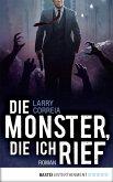 Die Monster, die ich rief / Monsterjäger Bd.1 (eBook, ePUB)