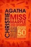 Miss Marple - Miss Marple and Mystery: The Complete Short Stories (Miss Marple) (eBook, ePUB)
