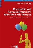 Kreativität und Kommunikation bei Menschen mit Demenz (eBook, PDF)