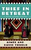 Thief in Retreat (eBook, ePUB)