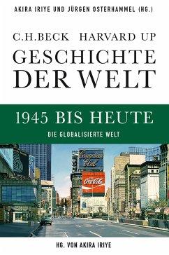 Geschichte der Welt 1945 bis heute (eBook, ePUB)