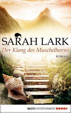 Der Klang des Muschelhorns / Feuerblüten Trilogie Bd.2 (eBook, ePUB) - Lark, Sarah
