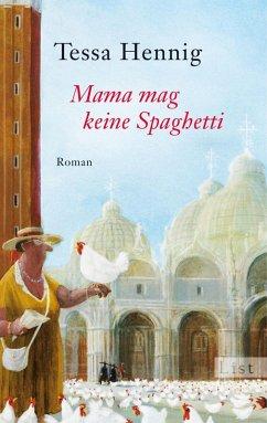 Mama mag keine Spaghetti (eBook, ePUB) - Hennig, Tessa