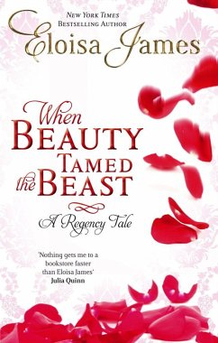 When Beauty Tamed The Beast (eBook, ePUB) - James, Eloisa