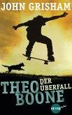Der Überfall / Theo Boone Bd.4 (eBook, ePUB)