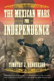 The Mexican Wars for Independence (eBook, ePUB)
