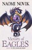 Victory of Eagles (The Temeraire Series, Book 5) (eBook, ePUB)