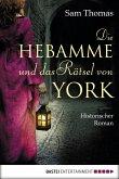 Die Hebamme und das Rätsel von York / Hebamme Bridget Hodgson Bd.1 (eBook, ePUB)