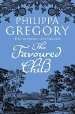 The Favoured Child (The Wideacre Trilogy, Book 2) (eBook, ePUB)