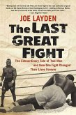 The Last Great Fight (eBook, ePUB)