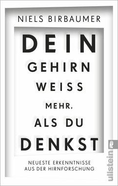 Dein Gehirn weiß mehr, als du denkst (eBook, ePUB) - Birbaumer, Niels