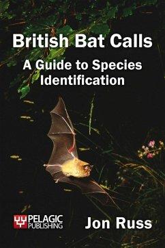 British Bat Calls (eBook, ePUB) - Russ, Jon