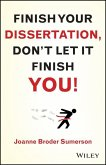 Finish Your Dissertation, Don't Let It Finish You! (eBook, PDF)