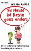 Zu Hause ist Kevin ganz anders (eBook, ePUB)
