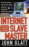 Internet Slave Master (eBook, ePUB)