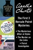 Hercule Poirot 3-Book Collection 1: The Mysterious Affair at Styles, The Murder on the Links, Poirot Investigates (eBook, ePUB)