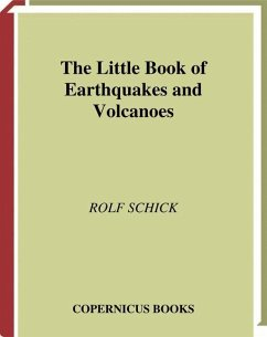 The Little Book of Earthquakes and Volcanoes - Schick, Rolf