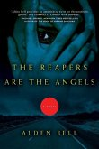 The Reapers Are the Angels (eBook, ePUB)