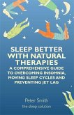 Sleep Better with Natural Therapies (eBook, ePUB)