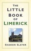 The Little Book of Limerick (eBook, ePUB)
