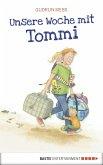 Unsere Woche mit Tommi (eBook, ePUB)