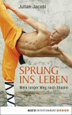 Sprung ins Leben (eBook, ePUB)