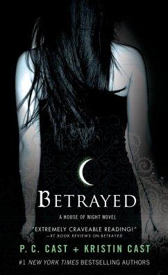 Betrayed (eBook, ePUB) - Cast, P. C.; Cast, Kristin