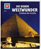 Die sieben Weltwunder / Was ist was Bd.81